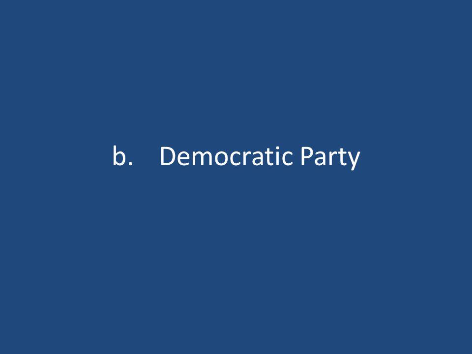 b.Democratic Party