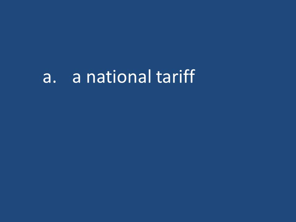 a.a national tariff