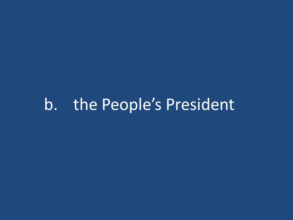 b.the People's President