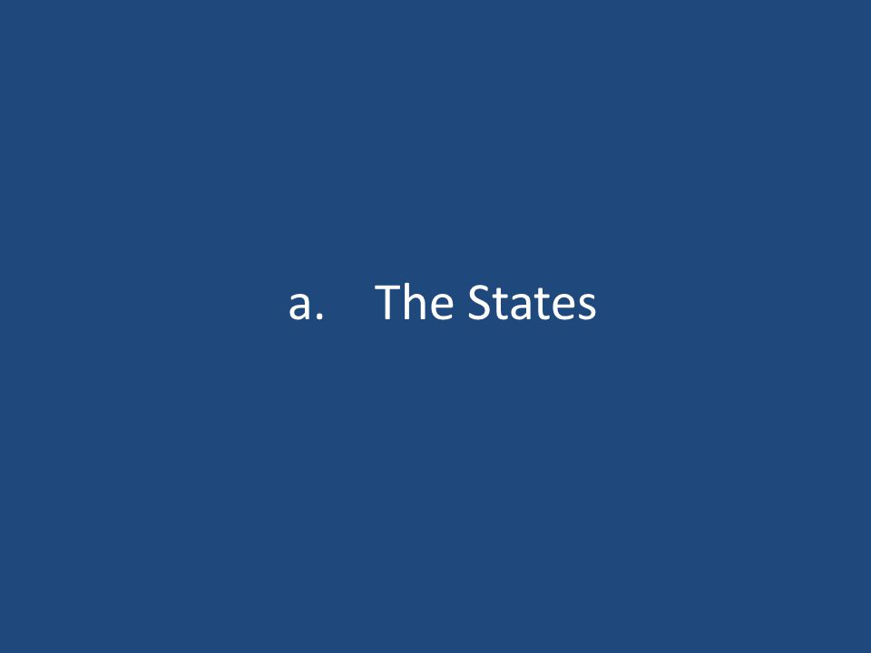 a.The States