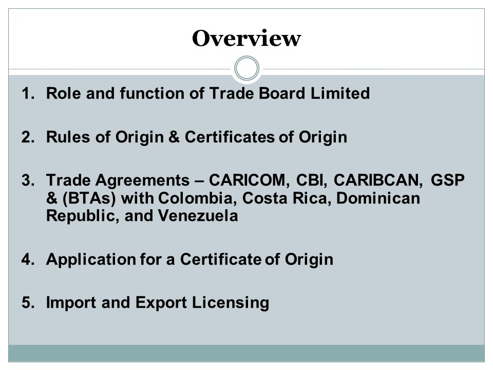 CARICOM Rules of Origin Cont'd The Percentage Value-added Condition The value of extra-regional materials which may be used in production of an item is limited to a specified percentage of the export price of the item produced.