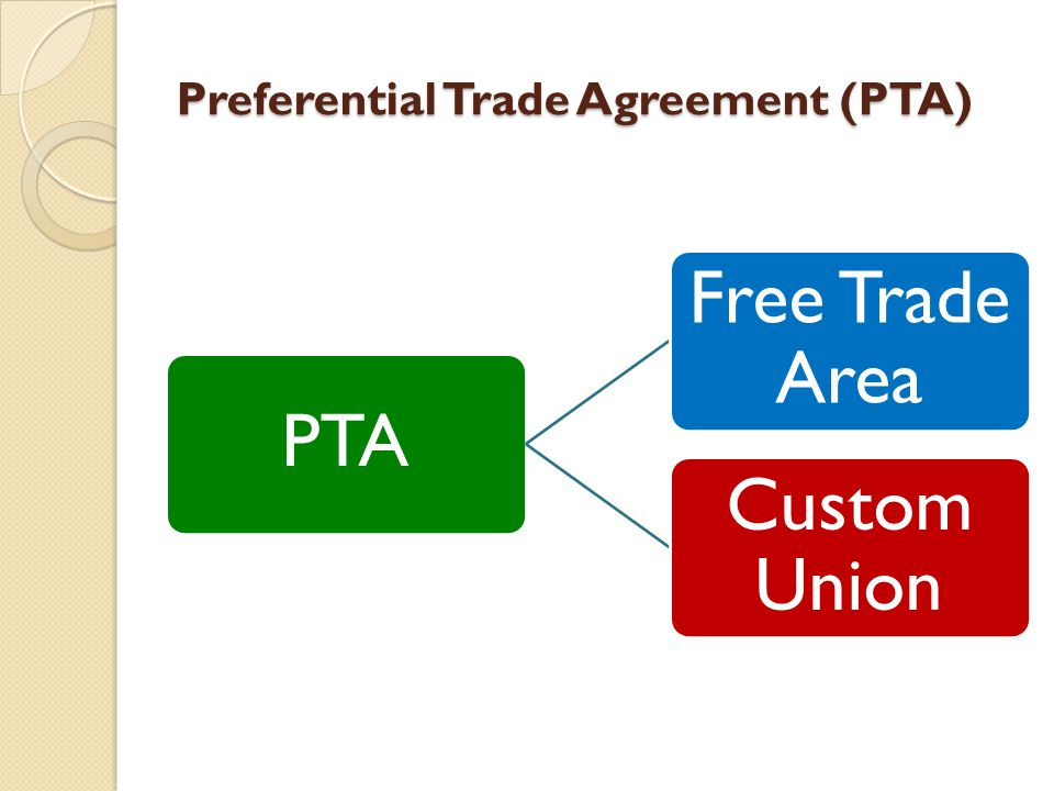 Trade agreement preferential trade agreement pta custom union 4 preferential trade agreement pta pta free trade area custom union platinumwayz