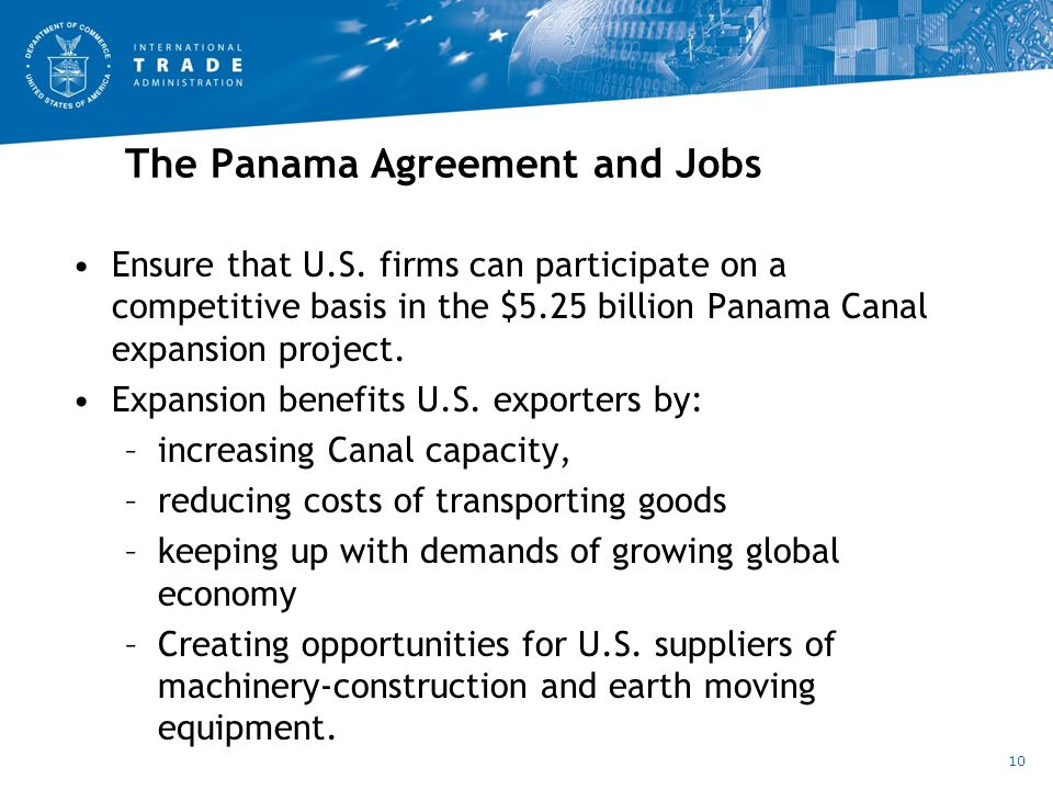The Panama Agreement and Jobs Ensure that U.S.