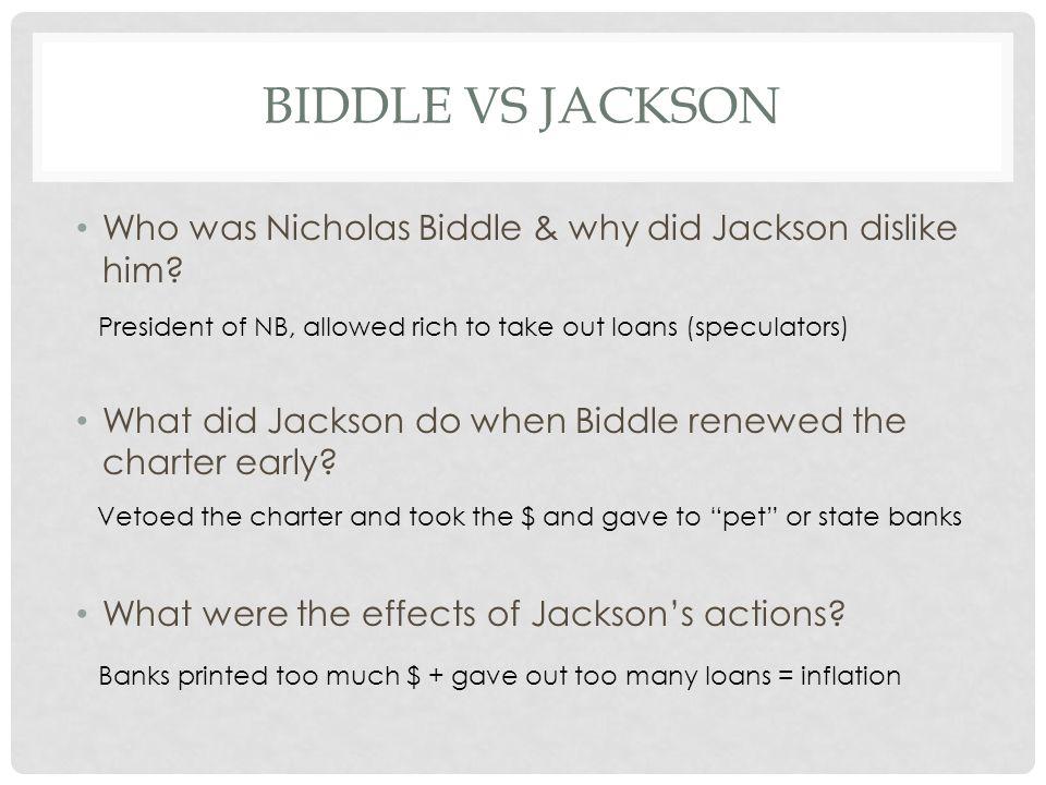 The National Bank Debate Nicholas Biddle Nicholas Biddle [an arrogant aristocrat from Philadelphia] President Jackson