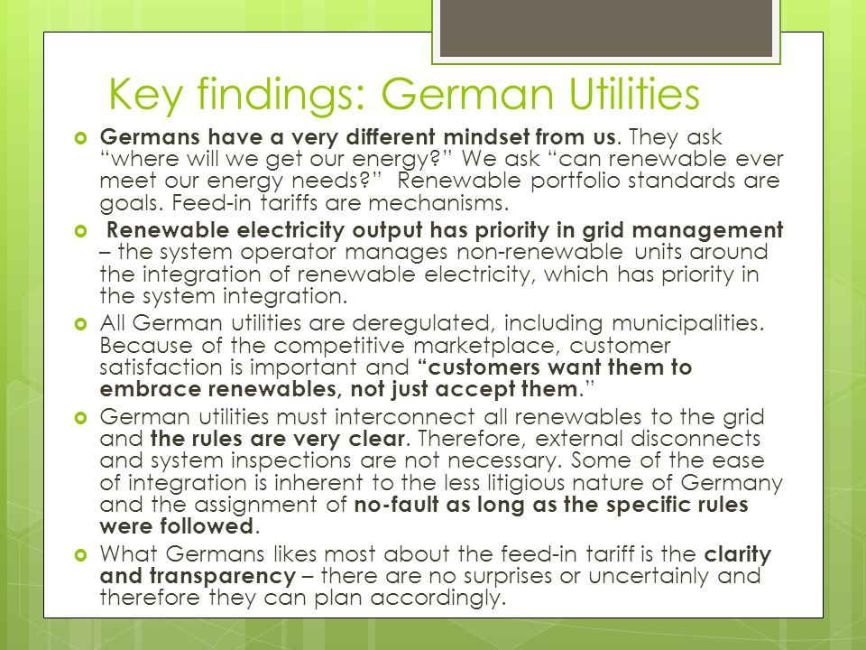 Key findings: German Utilities  Germans have a very different mindset from us.