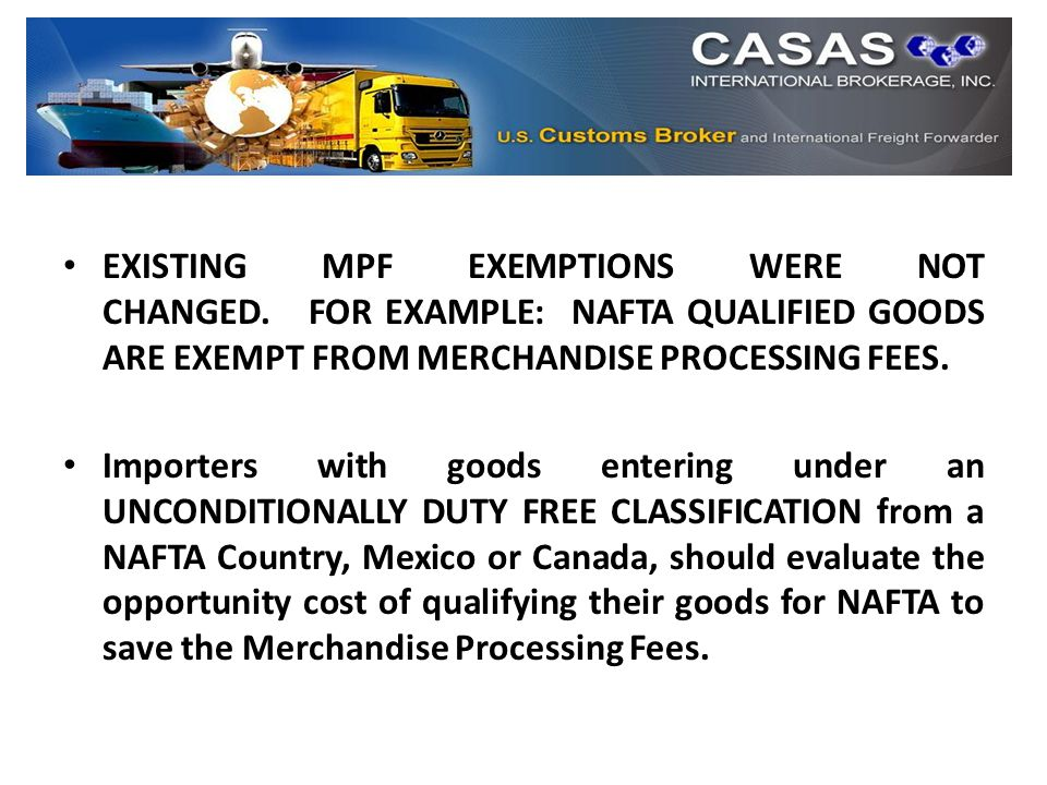 EXISTING MPF EXEMPTIONS WERE NOT CHANGED.