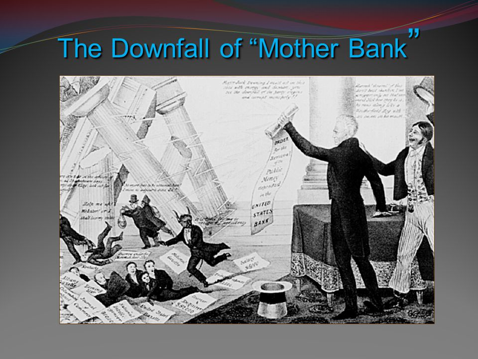 "The Downfall of ""Mother Bank """