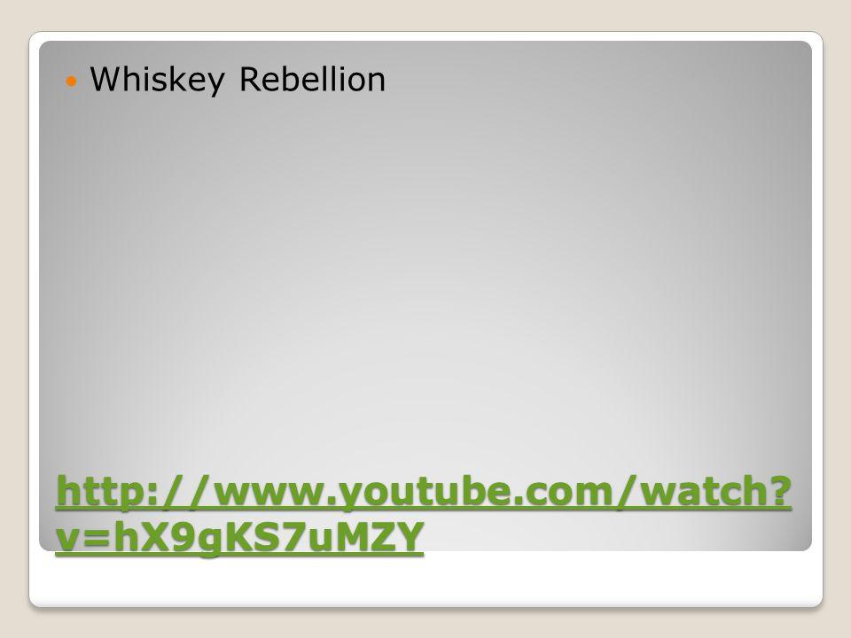http://www.youtube.com/watch? v=hX9gKS7uMZY http://www.youtube.com/watch? v=hX9gKS7uMZY Whiskey Rebellion