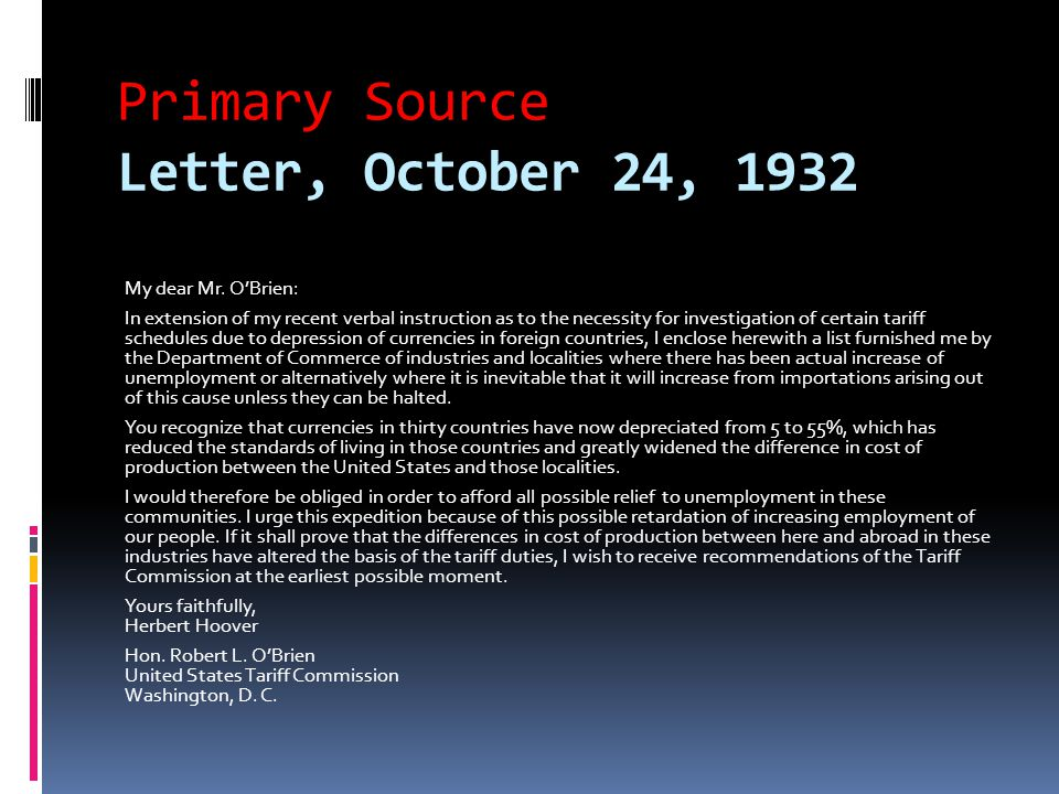 Primary Source Letter, October 24, 1932 My dear Mr. O'Brien: In extension of my recent verbal instruction as to the necessity for investigation of cer
