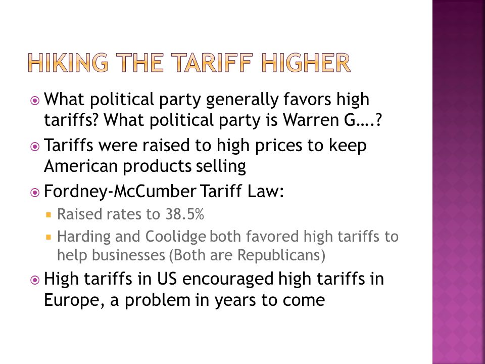  What political party generally favors high tariffs.