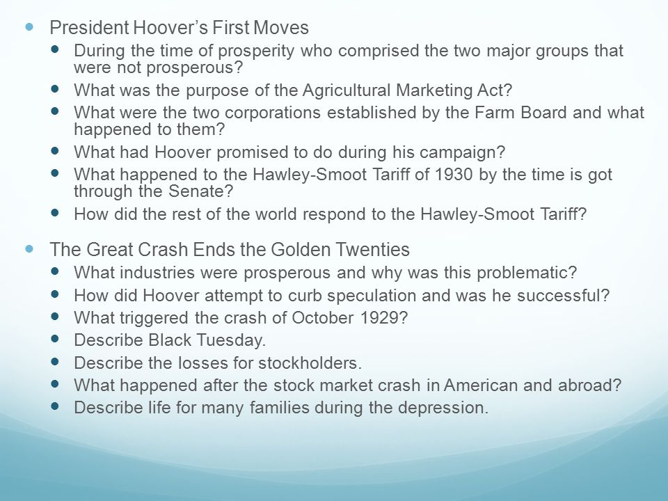 President Hoover's First Moves During the time of prosperity who comprised the two major groups that were not prosperous.