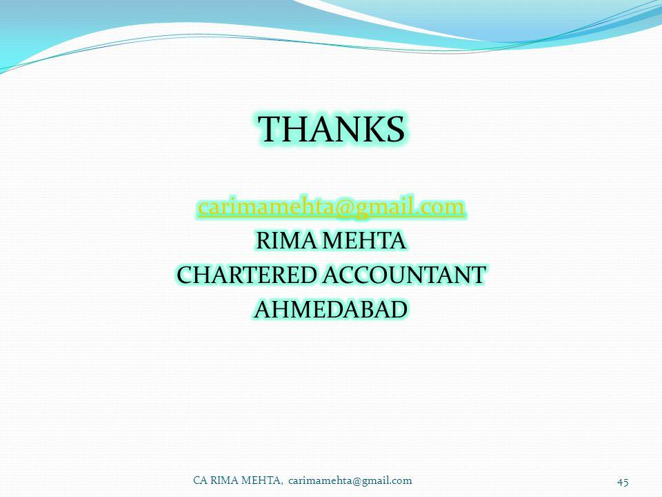 CA RIMA MEHTA, carimamehta@gmail.com45