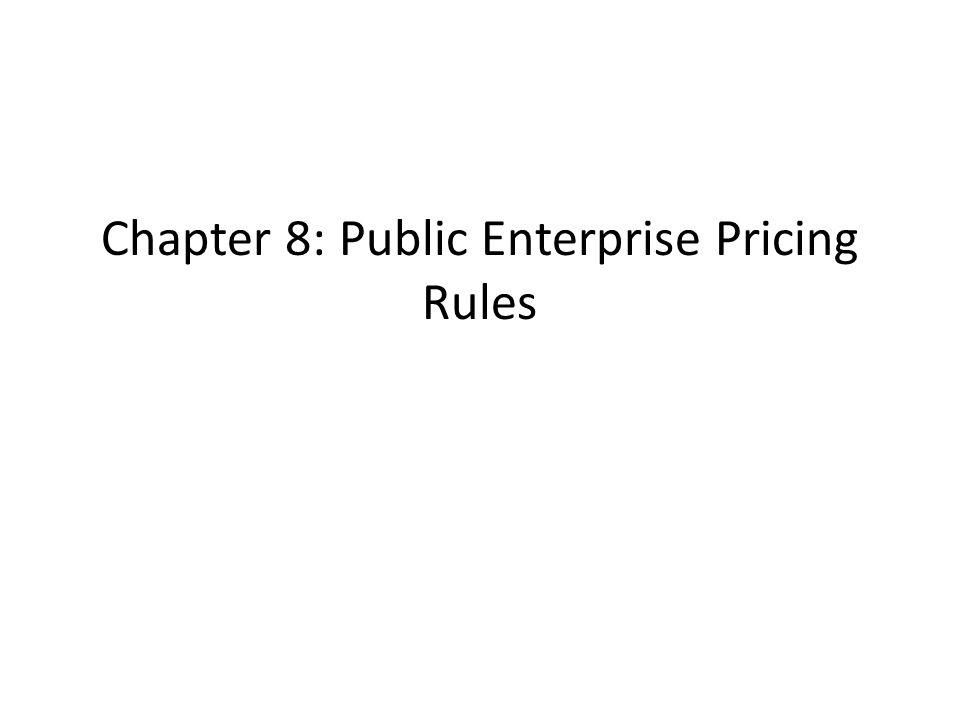Chapter 8: Public Enterprise Pricing Rules
