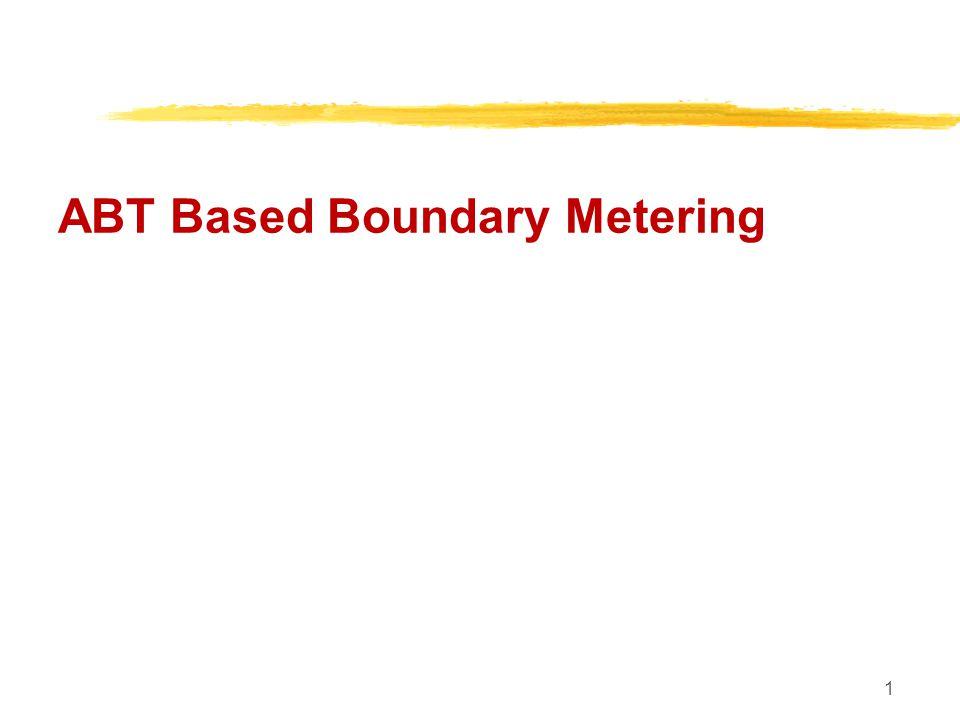 12 ABT Based Boundary Metering Consumer V/s Customer