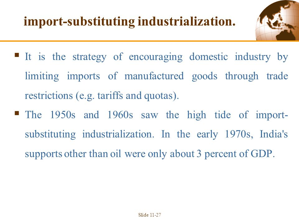 import-substituting industrialization.