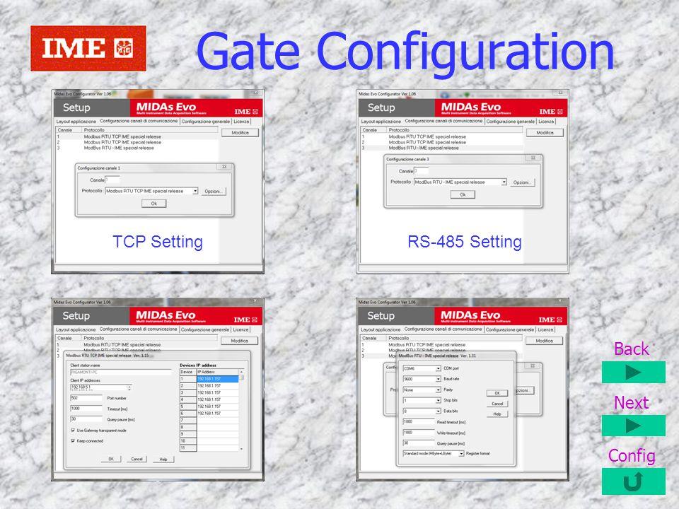 Gate Configuration TCP SettingRS-485 Setting Back Next Config