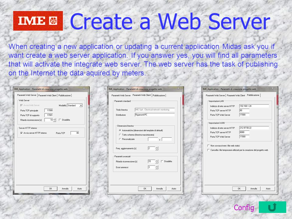 Create a Web Server When creating a new application or updating a current application Midas ask you if want create a web server application. If you an
