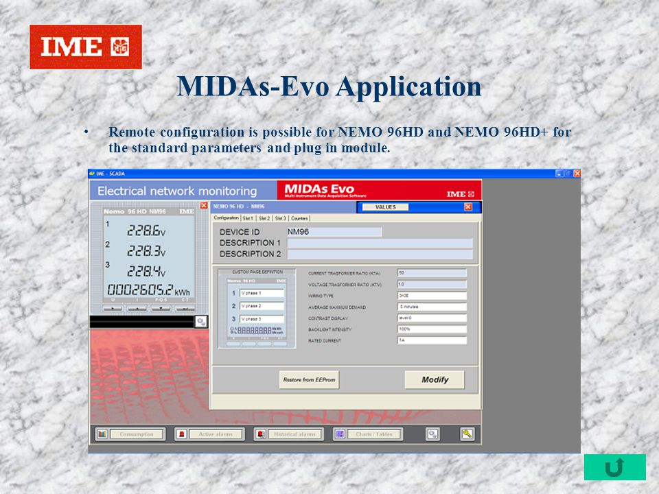 MIDAs-Evo Application Remote configuration is possible for NEMO 96HD and NEMO 96HD+ for the standard parameters and plug in module.