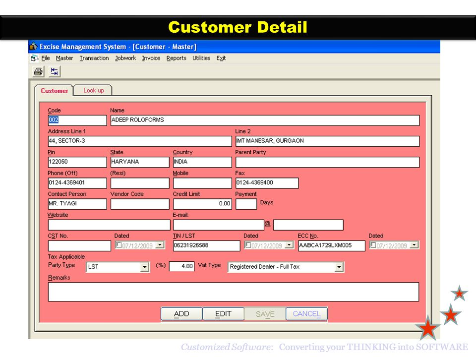 Customer Detail Customized Software: Converting your THINKING into SOFTWARE
