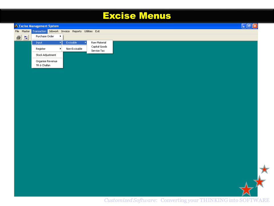 Excise Menus Customized Software: Converting your THINKING into SOFTWARE
