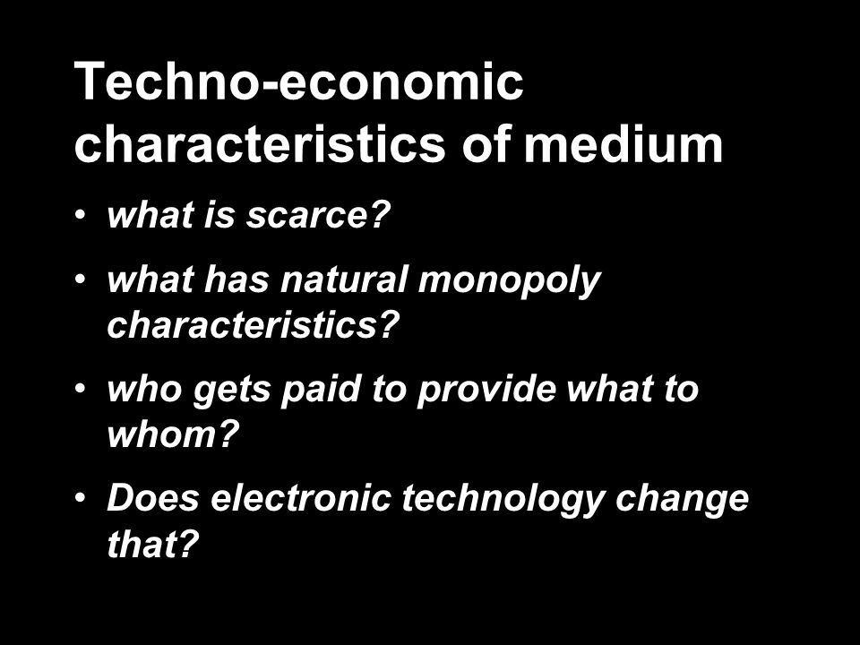Techno-economic characteristics of medium what is scarce.