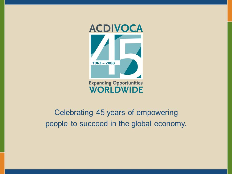Celebrating 45 years of empowering people to succeed in the global economy.