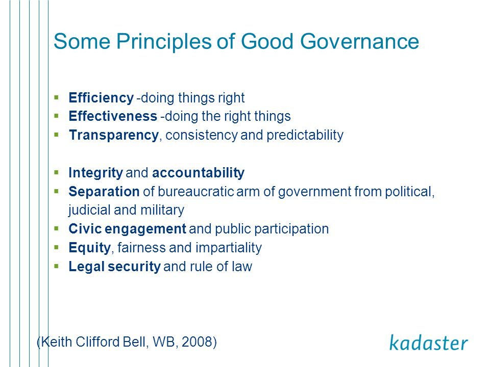 Good governance and E-government The Netherlands has a strategy for restructuring government information in such a way that an electronic government evolves which:  inconveniences the public and the business community with request for data only when this is absolutely necessary  offers them a rapid and good service  can not be misled  instils the public and the industrial community with confidence  is provided at a cost that is not higher than strictly necessary