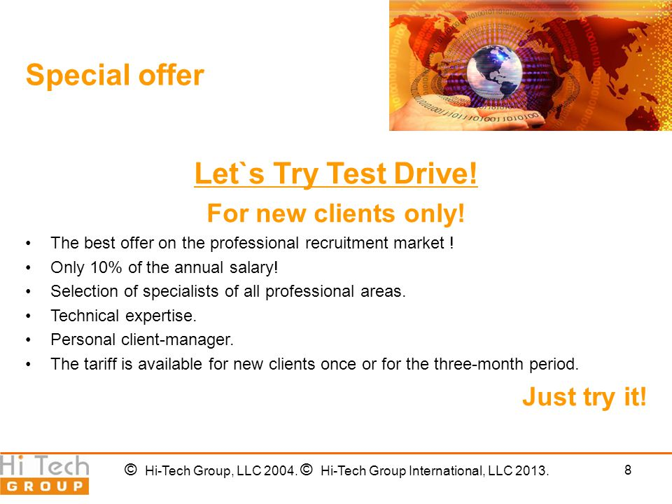 8 Special offer Let`s Try Test Drive. For new clients only.