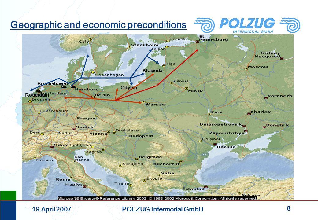 19 19 April 2007POLZUG Intermodal GmbH BEYOND BORDERS intermodal and ecological