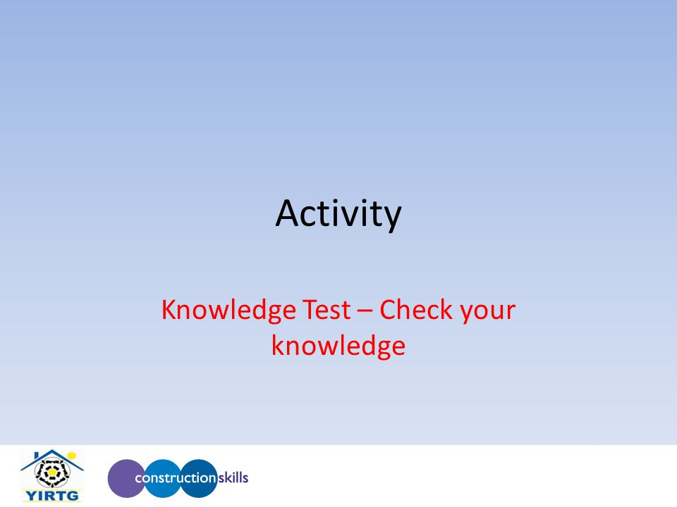 Activity Knowledge Test – Check your knowledge