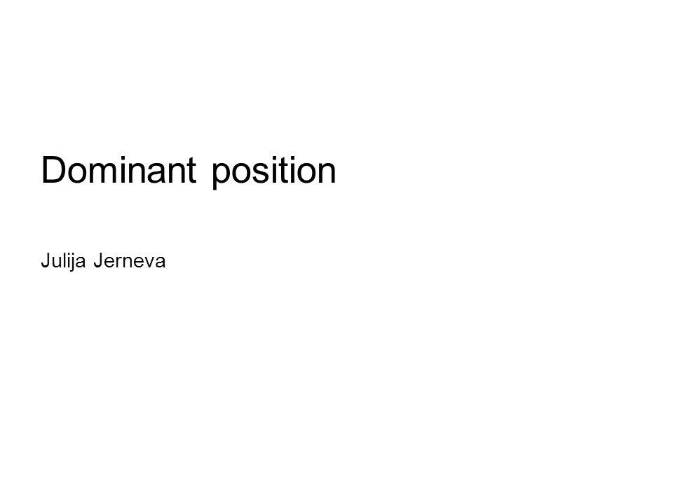 Dominant position Julija Jerneva