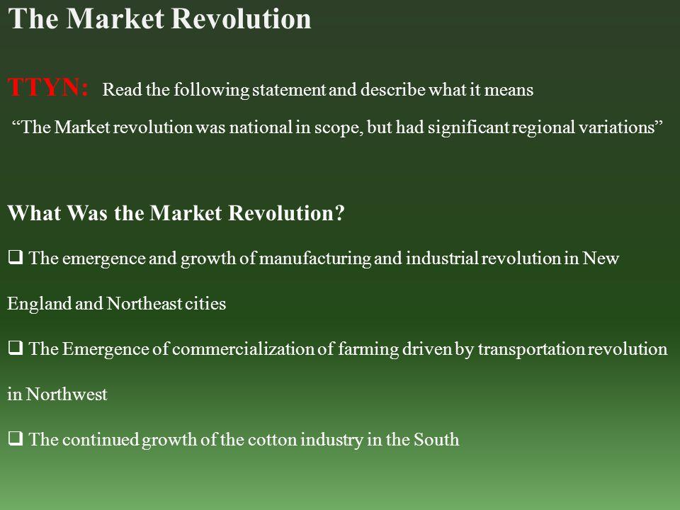 Implications of the Market Revolution.