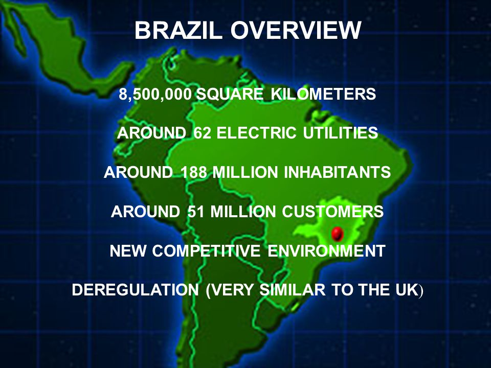 IURPA JUNE 2002 Introdução n Informe o motivo da discussão n Identifique-se BRAZIL OVERVIEW 8,500,000 SQUARE KILOMETERS AROUND 62 ELECTRIC UTILITIES AROUND 188 MILLION INHABITANTS AROUND 51 MILLION CUSTOMERS NEW COMPETITIVE ENVIRONMENT DEREGULATION (VERY SIMILAR TO THE UK )