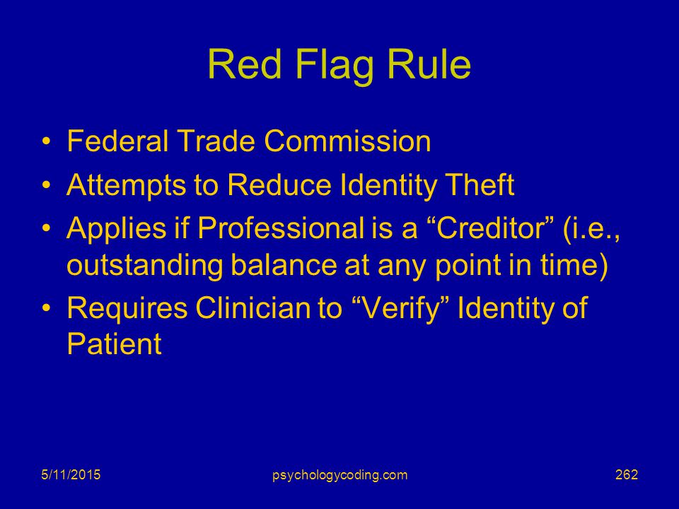 """Red Flag Rule Federal Trade Commission Attempts to Reduce Identity Theft Applies if Professional is a """"Creditor"""" (i.e., outstanding balance at any poi"""