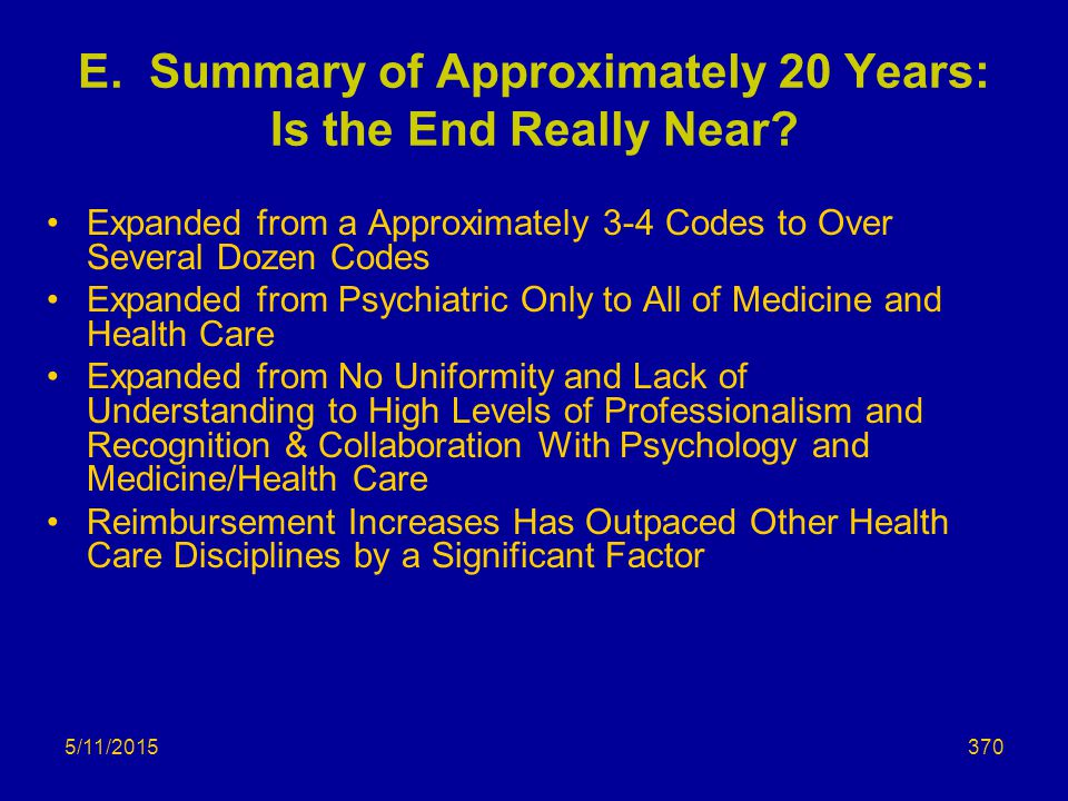5/11/2015 E.Summary of Approximately 20 Years: Is the End Really Near.
