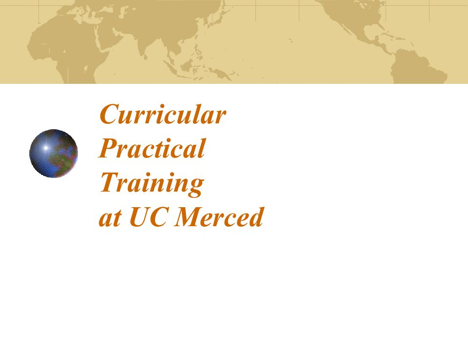 Curricular Practical Training at UC Merced