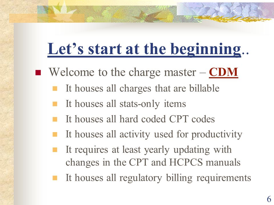 67 CHARGEMASTER COORDINATOR (Sample) Statement of Purpose The hospital must be diligent in assuring accurate and appropriate charging for all services performed for its patients.