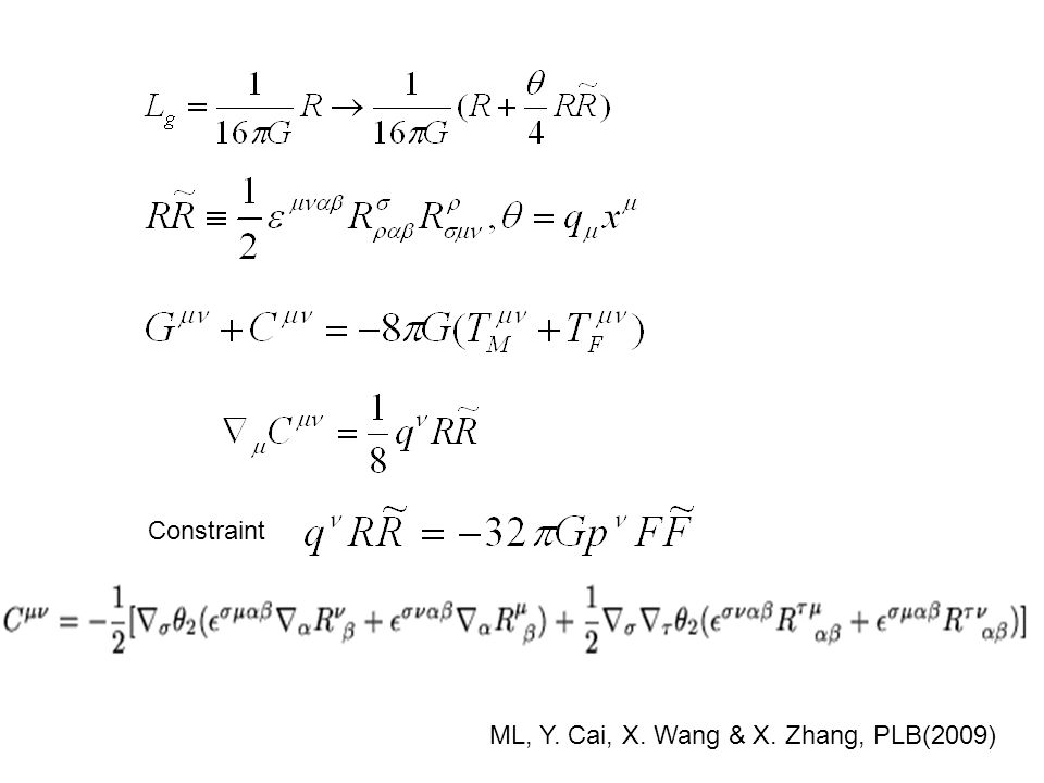 Constraint ML, Y. Cai, X. Wang & X. Zhang, PLB(2009)