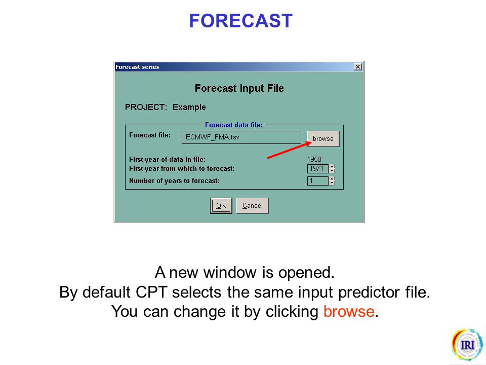 A new window is opened. By default CPT selects the same input predictor file. You can change it by clicking browse. FORECAST