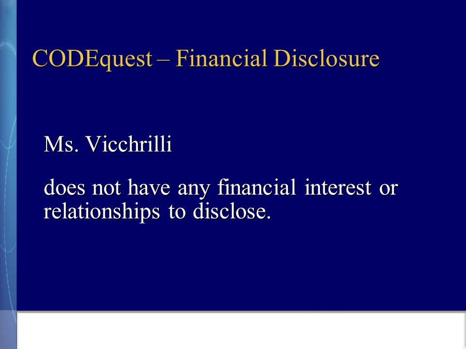 CODEquest – Financial Disclosure Ms.