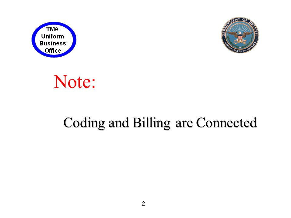 2 Note: Coding and Billing are Connected