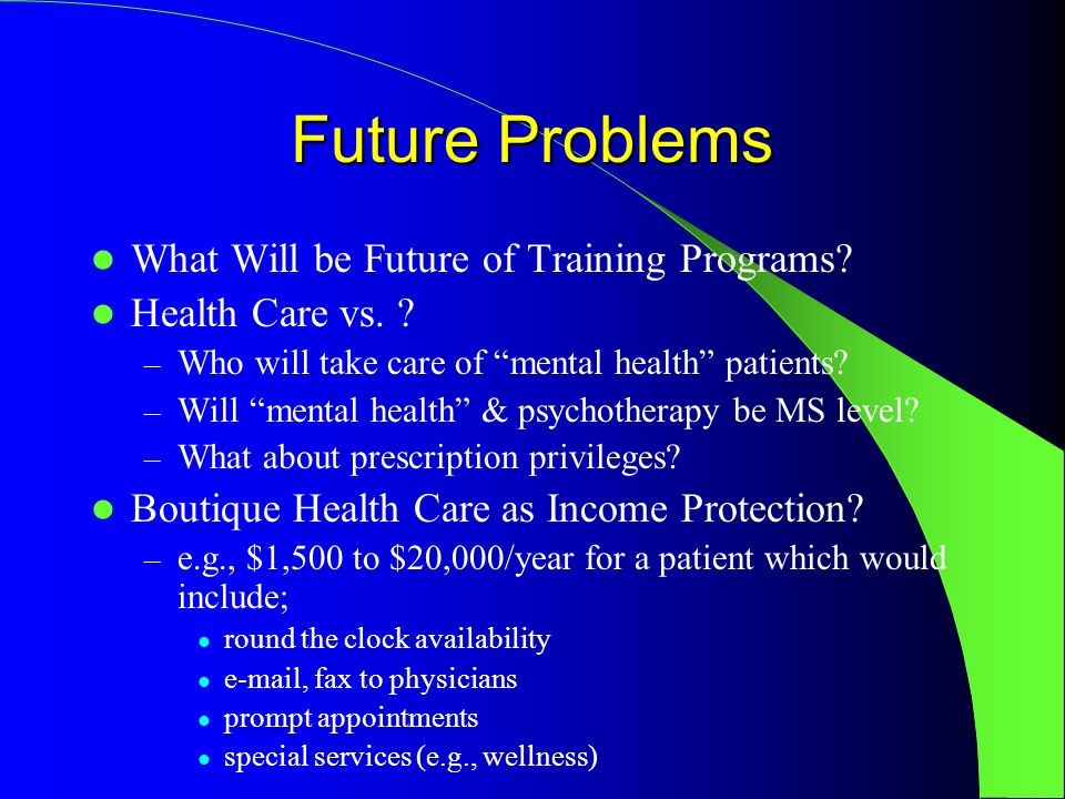 Future Problems What Will be Future of Training Programs.