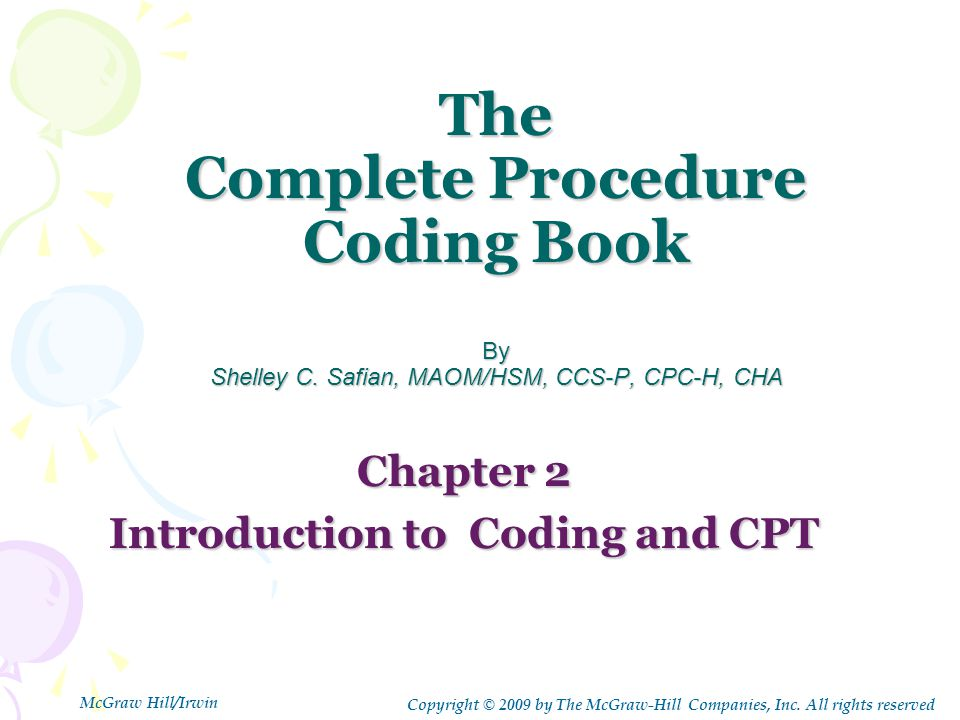 The Complete Procedure Coding Book By Shelley C.