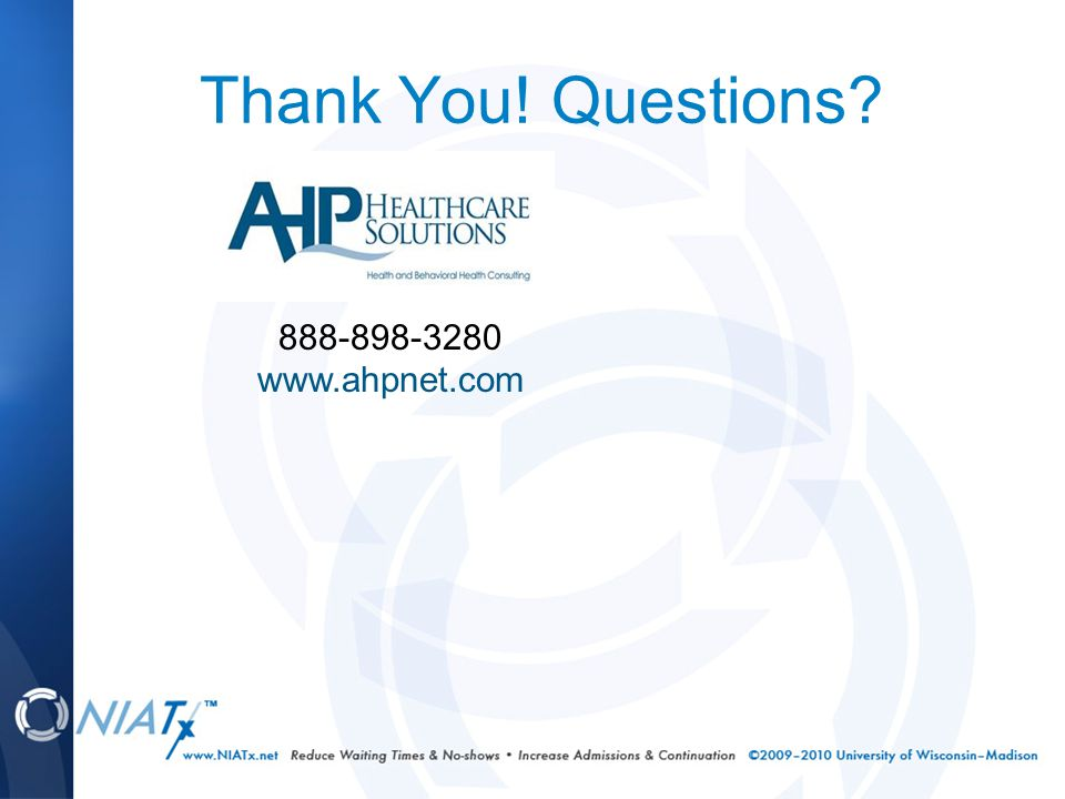 Thank You! Questions 888-898-3280 www.ahpnet.com