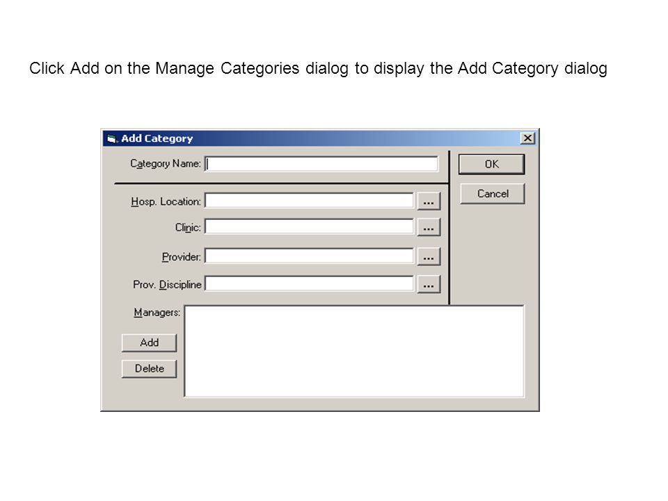 Click Add on the Manage Categories dialog to display the Add Category dialog