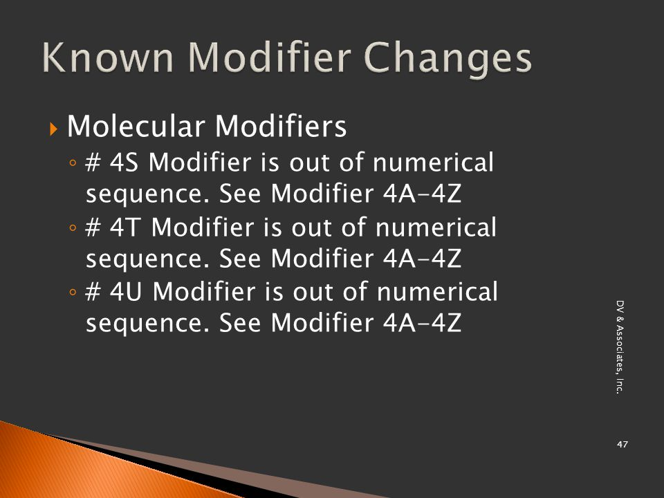  Molecular Modifiers ◦ # 4S Modifier is out of numerical sequence.
