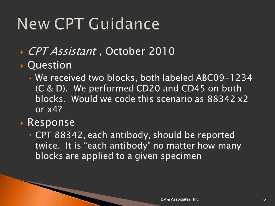  CPT Assistant, October 2010  Question ◦ We received two blocks, both labeled ABC09-1234 (C & D).