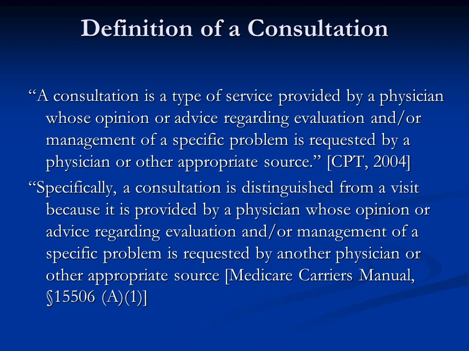 Facts about Consultation Services If the diagnosis is known, it can still be considered a consultation.
