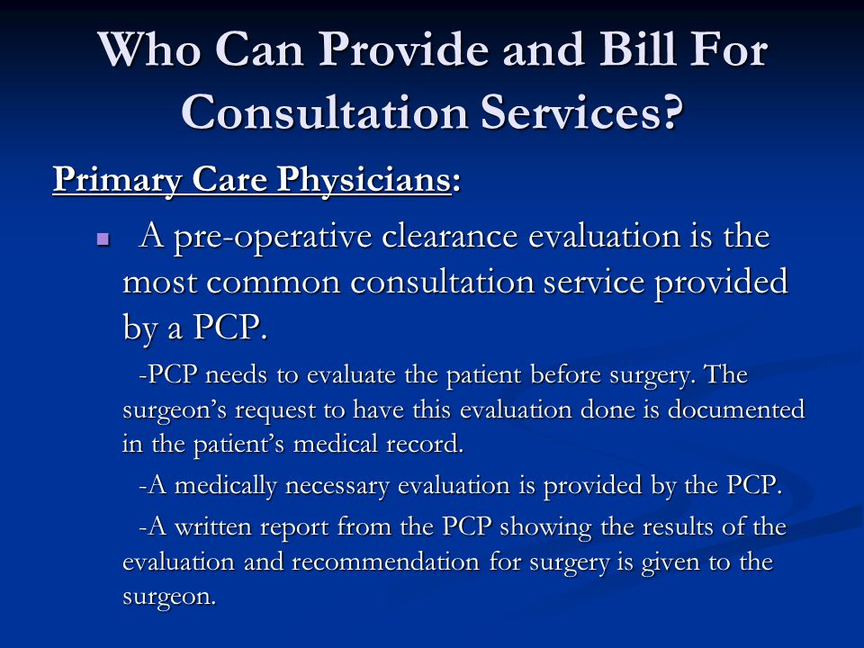 Who Can Provide and Bill for Consultation Services.