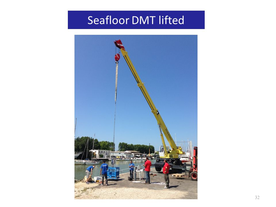 Seafloor DMT lowered in water : rods pre-charged 33